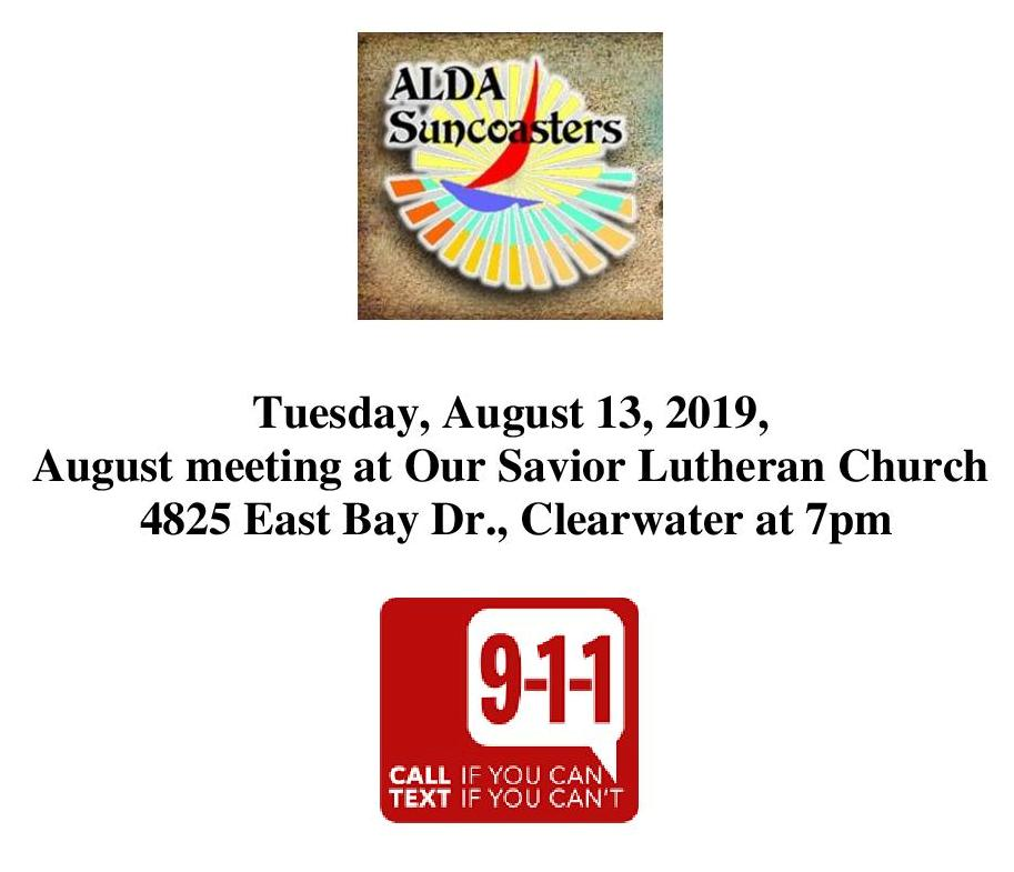 ALDA Suncoasters Tuesday, August 13, 2019, August meeting at Our Savior Lutheran Church